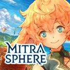 ミトラスフィア -MITRASPHERE-【評価4.4】